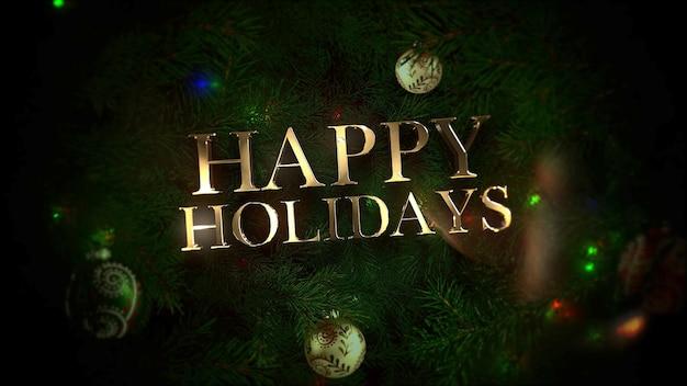 幸せな休日のテキスト、カラフルなボールと光沢のある背景の緑の木の枝。冬の休日のための豪華でエレガントなダイナミックスタイルの3dイラスト