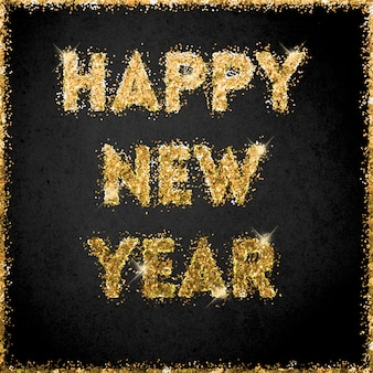 Happy new year celebration with golden glitter letters on a black background