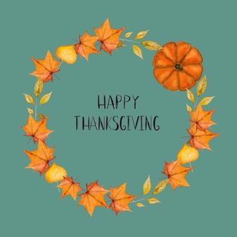幸せな感謝祭。花輪の背景に刻まれた碑文。美しいグリーティングカード。家族、親戚、友人、同僚の皆さん、おめでとうございます