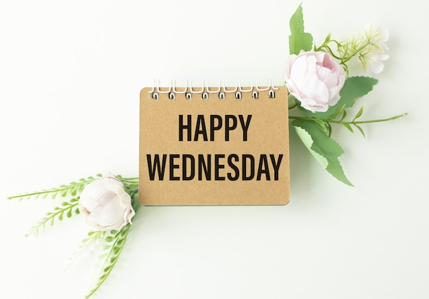 Happy wednesday word on paper office workplace