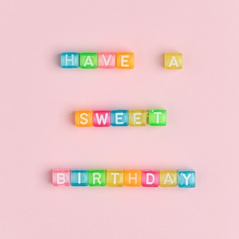 Have a sweet birthday beads lettering word typography