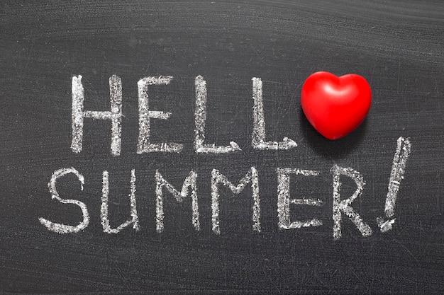 こんにちは夏の感嘆のフレーズは学校の黒板に手書き