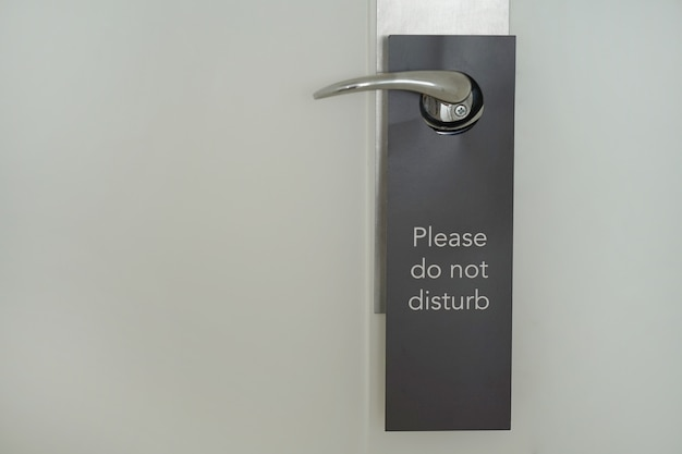 Hotel door with the inscription does not disturb