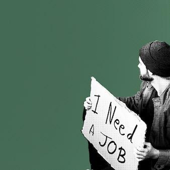 私は仕事が必要です、プラカードを持った失業者