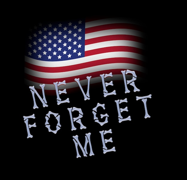 I never forget my american flag