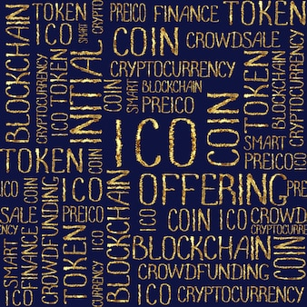 Ico initial coin offering, startup crowdfunding, blockchain technology texture. ico concept words gold pattern on dark navy blue background. golden seamless pattern