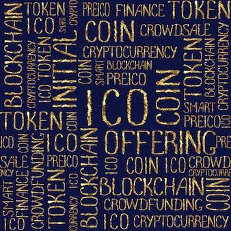 Icoイニシャルコインオファリング、スタートアップクラウドファンディング、ブロックチェーンテクノロジーテクスチャ。 icoコンセプトワードダークネイビーブルーの背景にゴールドパターン。金色のシームレスパターン