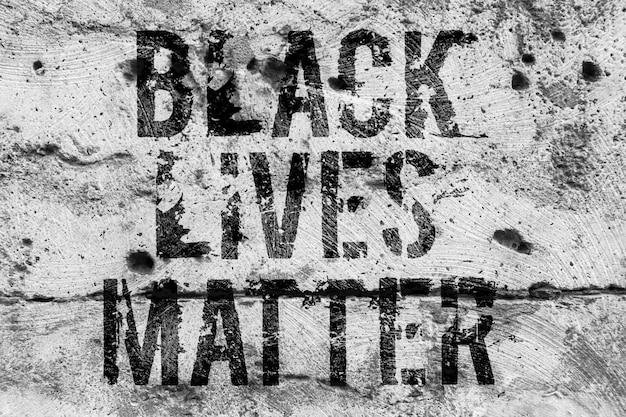 The inscription black lives matter on the toner wall