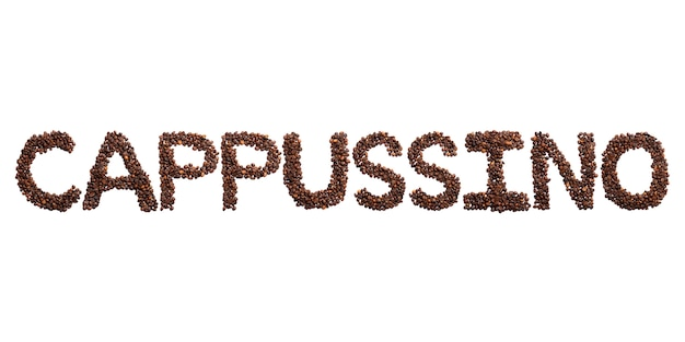 Inscription cappussino of the english alphabet of roasted cocoa beans. coffee pattern made from coffee beans.