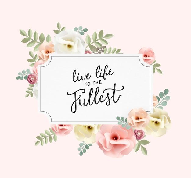 Inspiration quotes floral patternt concept
