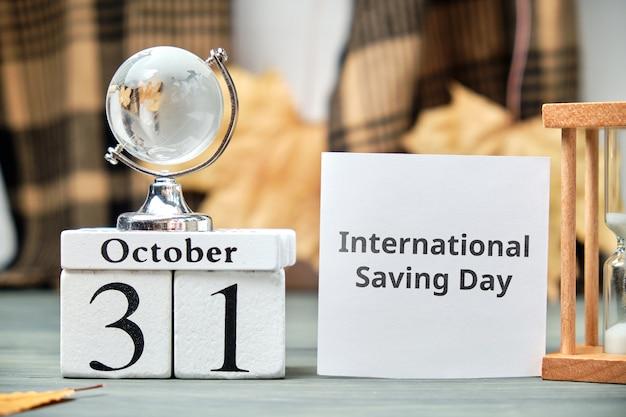 Международный день сбережений осеннего календарного месяца октябрь.