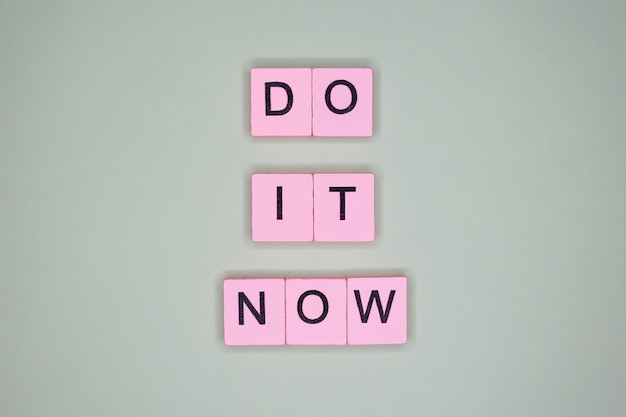 Do it now motivational quote