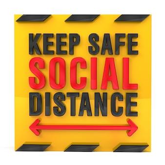 Сохраняйте безопасную политику социальной дистанции знак 3d-рендеринга.
