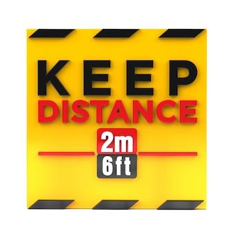 Сохраняйте социальную дистанцию 2 метра 6 футов знак политики 3d-рендеринга.
