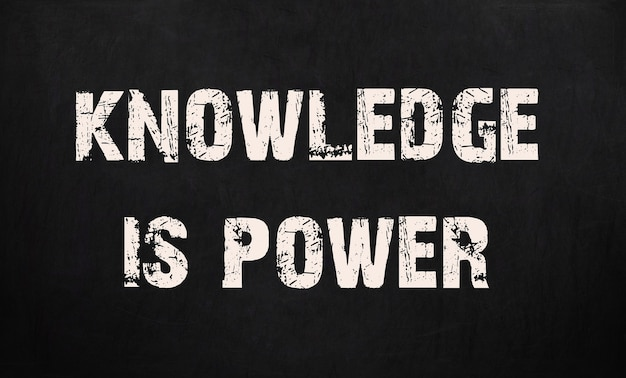 知識は黒板に書かれた力です。