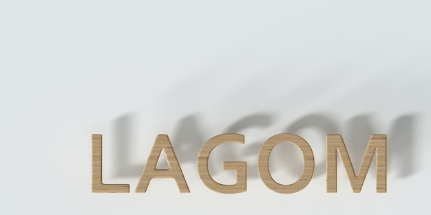 Lagom scandinavian lifestyle and design concept wooden lettering lagom on a white background