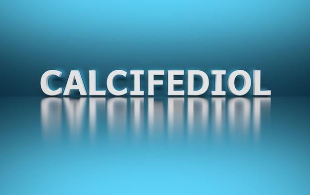 변형 된 비타민 d에 대한 큰 굵은 단어 칼시 페 디올 화학 의학 용어
