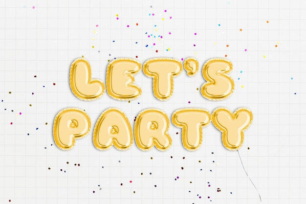 Let's party text in balloon font