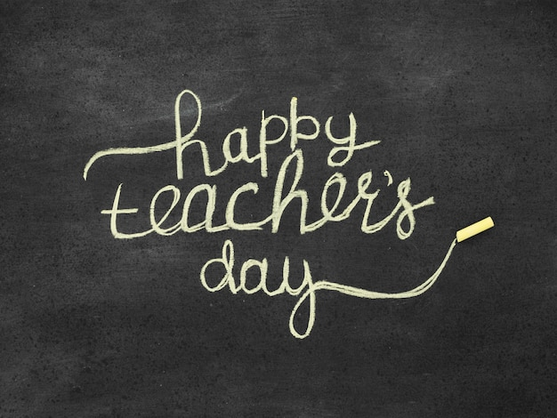 Lettering on blackboard happy teacher's day concept