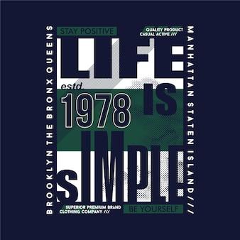 인생은 단순한 그래픽 타이포그래피 벡터 디자인 티셔츠 벽 벽화