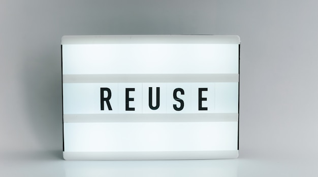 Light box with the headline reuse with copyspace, over white background