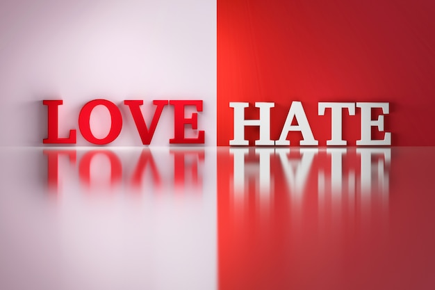 Love hate words in white and red  on the white and red reflective