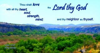 Love the lord with heart  soul  strength