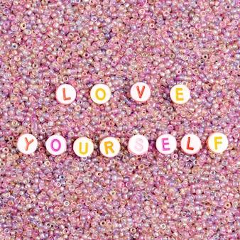 Love your self ビーズ メッセージ タイポグラフィ