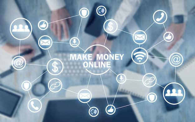 Make money online. business concept