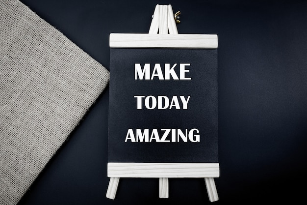 Make today amazing words on charkboard, inspirational motivational quote.