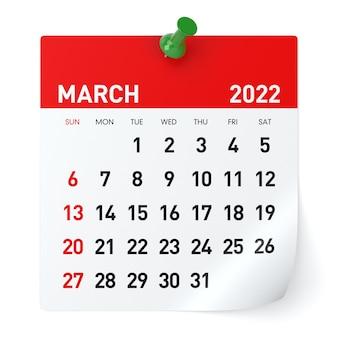Март 2022 года - календарь. изолированные на белом фоне. 3d иллюстрации