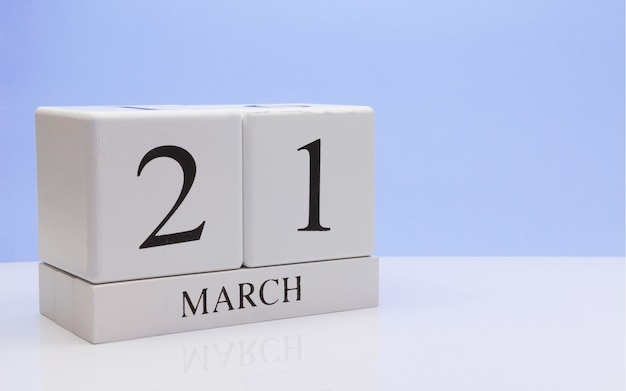 March 21st. day 21 of month, daily calendar on white table.