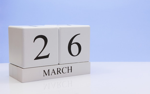 March 26st. day 26 of month, daily calendar on white table.