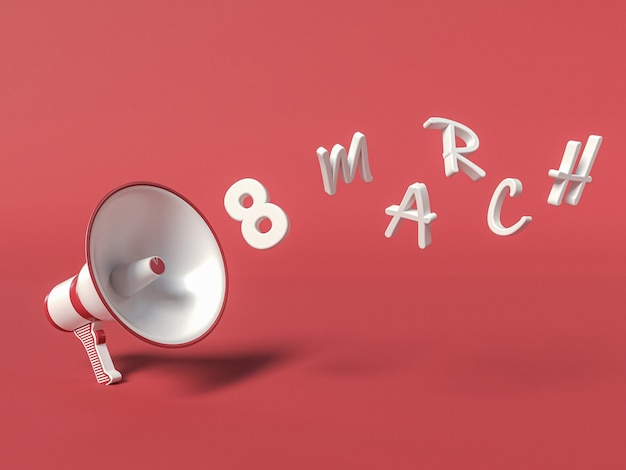 March 8 3d illustration with megaphone saying march 8. international women day concept.