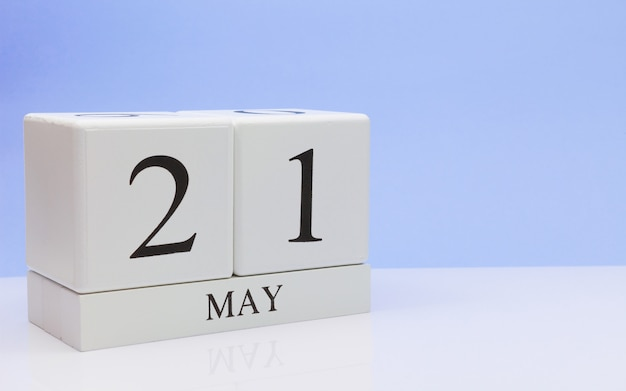 May 21st. day 21 of month, daily calendar on white table