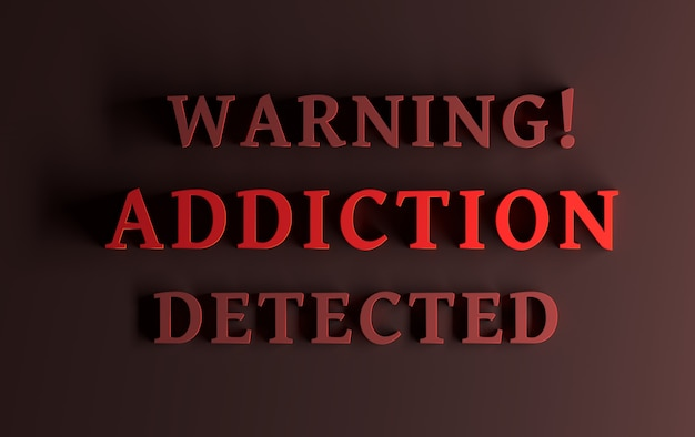Message with red bold words warning addiction detected in red color