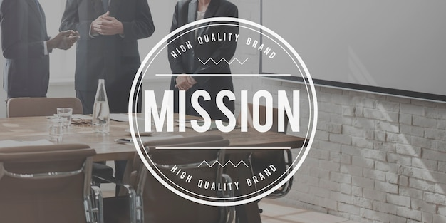 Mission goals target aspirations motivation strategy concept