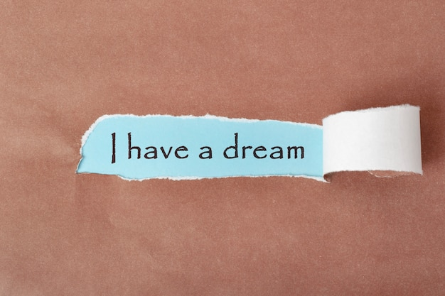 Мотивационная надпись: «у меня есть мечта».