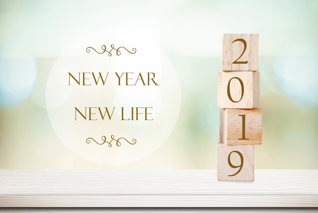 New year new life, 2019 positive quotation on blur background