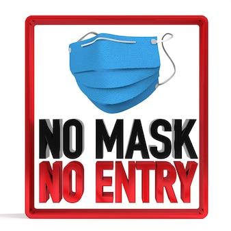 Нет маски для лица нет знака политики въезда 3d-рендеринг.