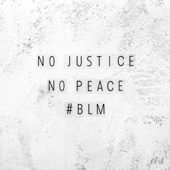 정의도없고, 흑인 삶과의 평화도 중요하지 않습니다