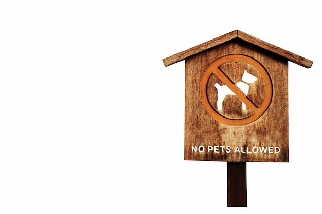 No pet allow wood banner pillar wood isolated