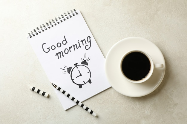 Notebook with text good morning