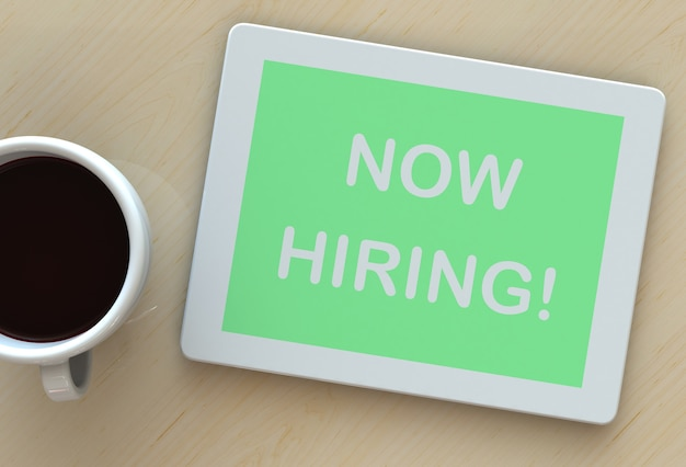 Now hiring, message on tablet and coffee on table