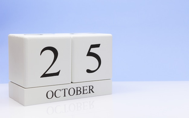 October 25st. day 25 of month, daily calendar on white table