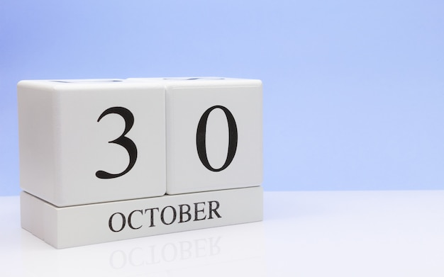 October 30st. day 30 of month, daily calendar on white table