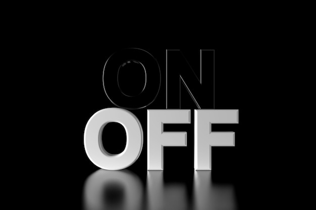 On and off text in the darkness. 3d rendering.