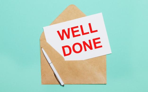 На голубом фоне лежит открытый конверт, белая ручка и белый лист бумаги с текстом well done.