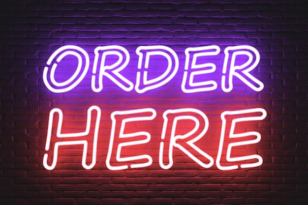 Order here neon sign extreme closeup. 3d rendering