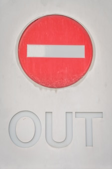 Out prohibition sign